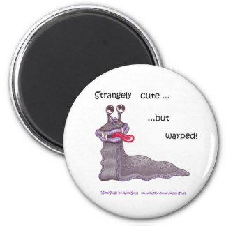 WereSlug magnet - Strangely cute but warped