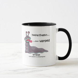WereSluggish! Feeling sluggish but warped Mug