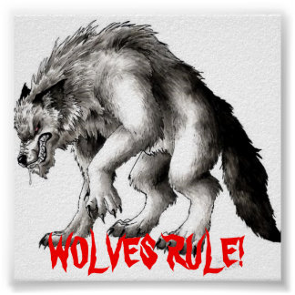 werewolf2, WOLVES RULE! Poster