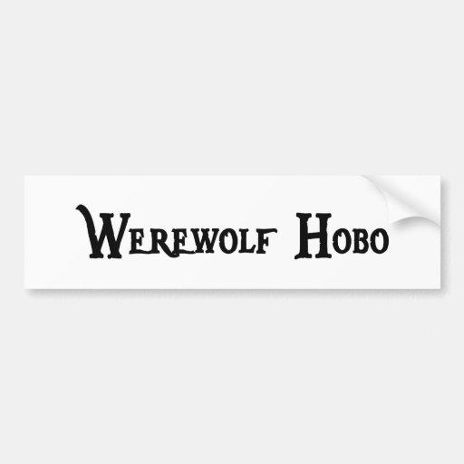 Werewolf Hobo Bumper Sticker