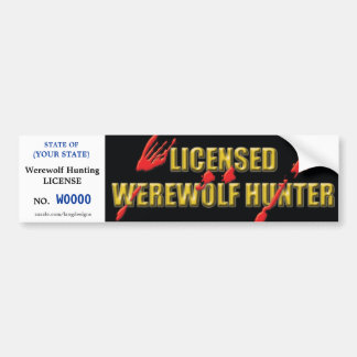 WEREWOLF Hunting License w/ blood spatters Bumper Sticker