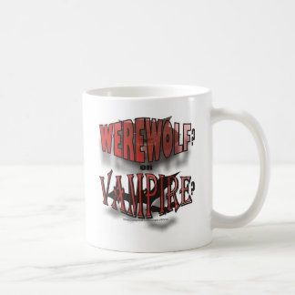 WEREWOLF OR VAMPIRE CLASSIC WHITE COFFEE MUG
