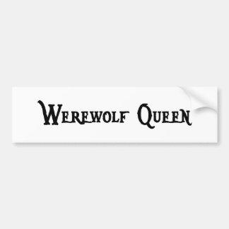 Werewolf Queen Bumper Sticker