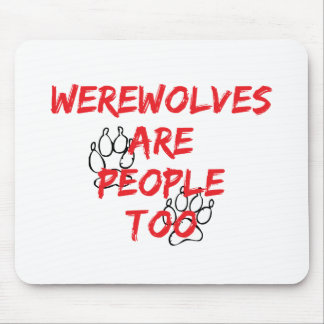 werewolves are people too mousepads