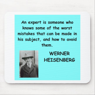 Werner Heisenberg quote Mouse Pad