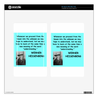 Werner Heisenberg quote Skins For Kindle Fire
