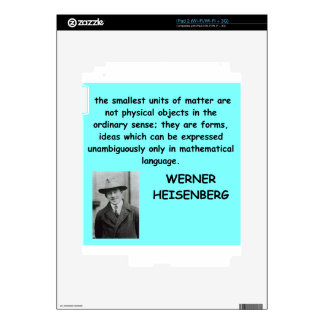 Werner Heisenberg quote Decals For The iPad 2