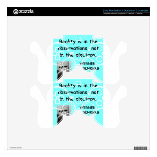 Werner Heisenberg quote Skins For PS3 Controllers