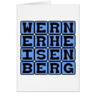 Werner Heisenberg, Uncertainty Principle Card
