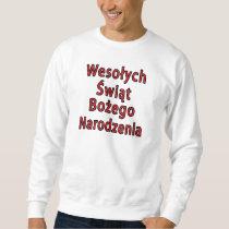 Wesolych Swiat Bozego Narodzenia Sweatshirt