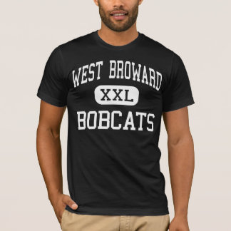 West Broward - BOBCATS - High - Pembroke Pines T-Shirt