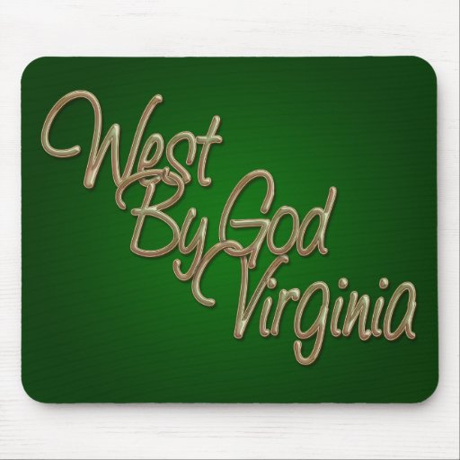 West by God Virginia_2 Mouse Pads