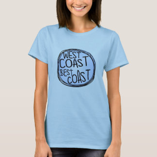 West Coast - Best Coast T-Shirt