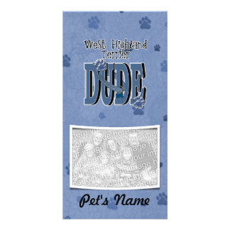 West Highland Terrier DUDE Picture Card