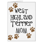 West Highland Terrier Mom Greeting Cards