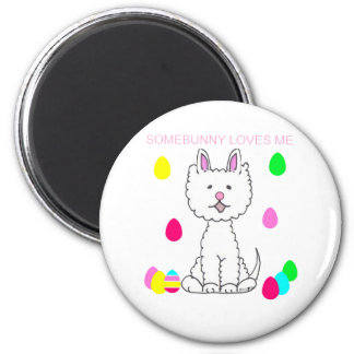 West Highland White Terrier Somebunny Loves Me Magnet