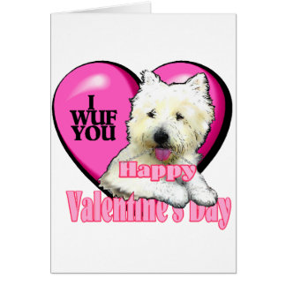 West Highland White Terrier Valentines Greeting Card