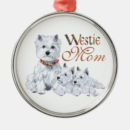 West Higland White Terrier MOM Metal Ornament