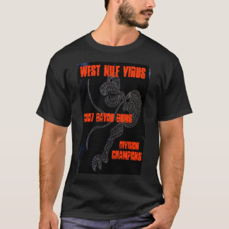 WEST NILE VIRUS - 2K7 Division Champs T-Shirt