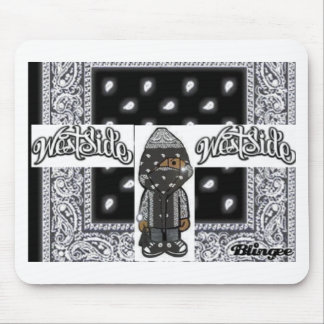 WEST SIDE BLING WEAR MOUSE PAD