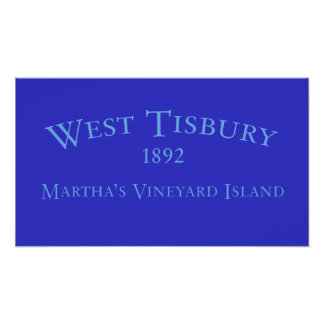 West Tisbury Incorporated 1892 Poster