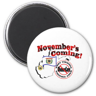 West Virginia Anti ObamaCare – November's Coming! 2 Inch Round Magnet