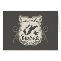 Greeting Card with West Virginia Birder design