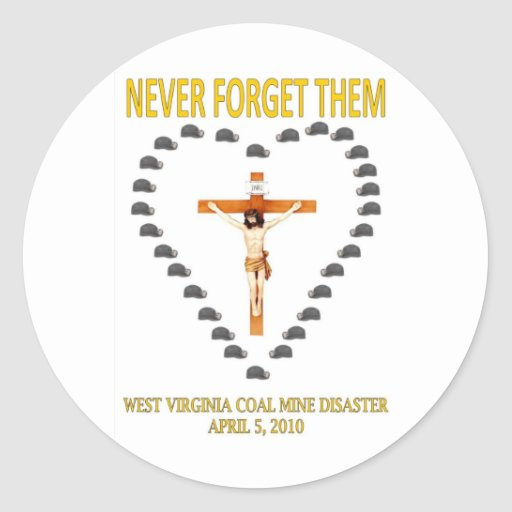 WEST VIRGINIA COAL MINE DISASTER ROUND STICKER