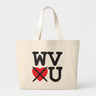 West Virginia Hates You Large Tote Bag