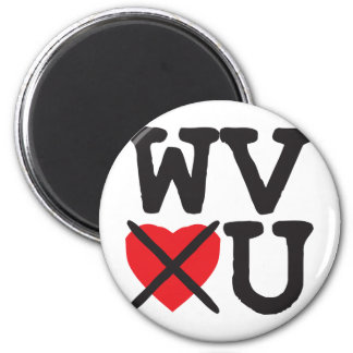West Virginia Hates You Magnet
