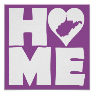 West Virginia Home Heart State Poster Sign