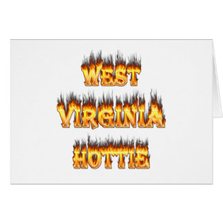 West Virginia Hottie fire and flames Greeting Card