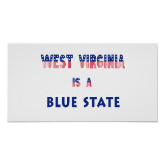 West Virginia is a Blue State Print