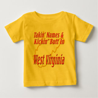 West Virginia - Kickin' Butt Baby T-Shirt