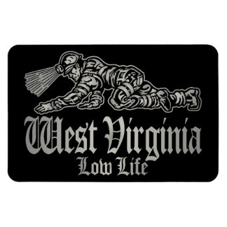 WEST VIRGINIA low life Magnet