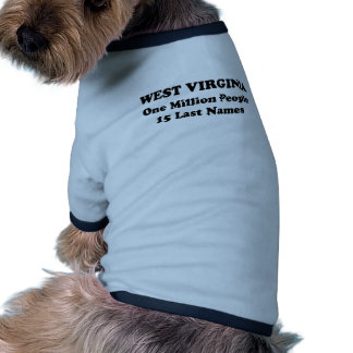 West Virginia one million people 15 last names Doggie T-shirt