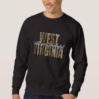 West Virginia-Wild and Wonderful Pull Over Sweatshirts