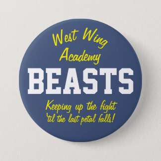 West Wing Academy Beasts Button