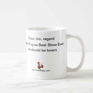 West Wing: Best Show Ever! Mug