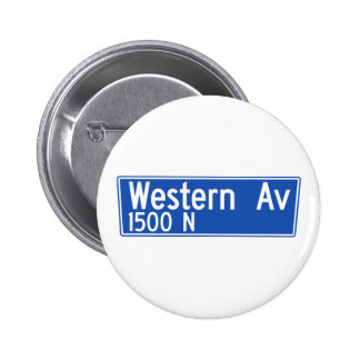 Western Avenue, Los Angeles, CA Street Sign Pinback Buttons