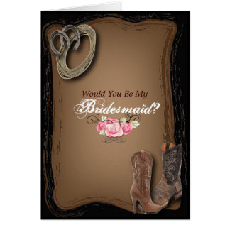 western country cowboy  Will You Be My Bridesmaid Card