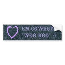 Western Fun Love 'Em Cowboys! Bumper Sticker