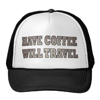 Western Have Coffee Will Travel Trucker Hat