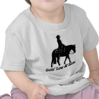 Western Pleasure Horse Low and Slow Shirts