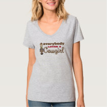 Western Style Everybody Loves a Cowgirl T-Shirt