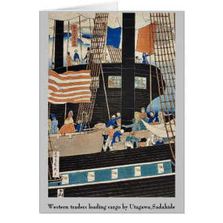 Western traders loading cargo by Utagawa,Sadahide Card