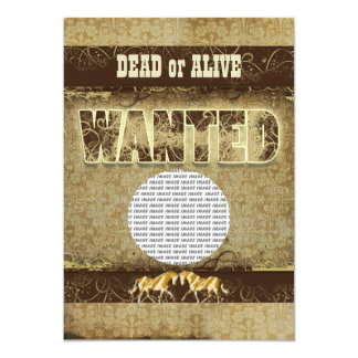 Western wanted dead alive PHOTO insert Invite