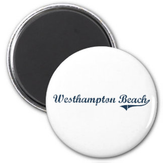 Westhampton Beach New York Classic Design 2 Inch Round Magnet