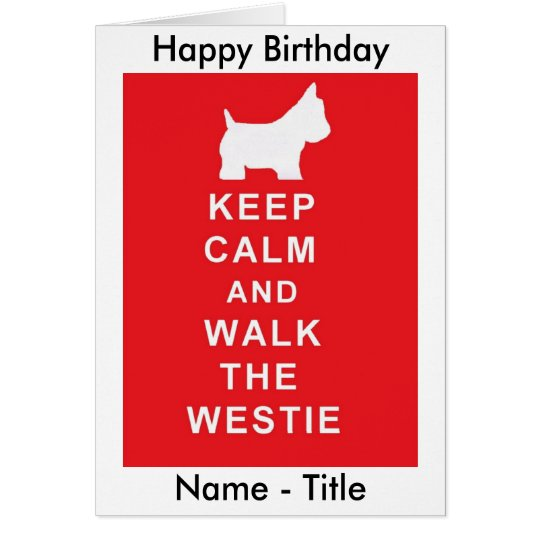 Westie Birthday Card Husband Wife Etc Zazzle