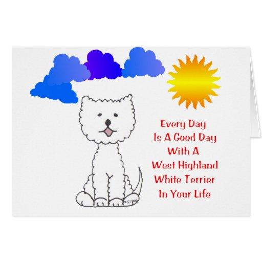 Westie cada día es una tarjeta del buen día